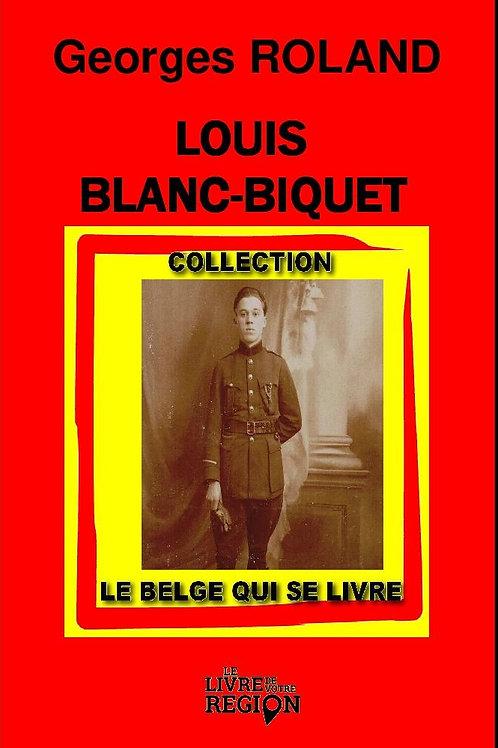 Louis Blanc Biquet