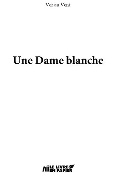 Une dame blanche