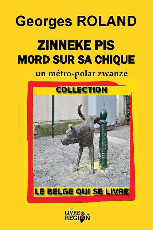 Zinneke Pis mord sur sa chique