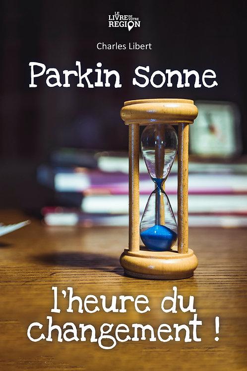 Parkin sonne l'heure du changement!