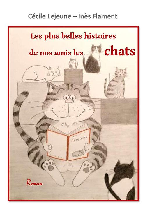 Les plus belles histoires de nos amis les chats