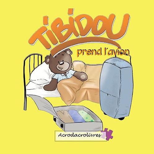 Tibidou prend l'avion