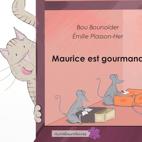 Maurice est gourmand