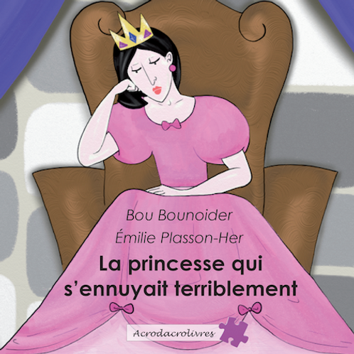 La princesse qui s'ennuyait terriblement