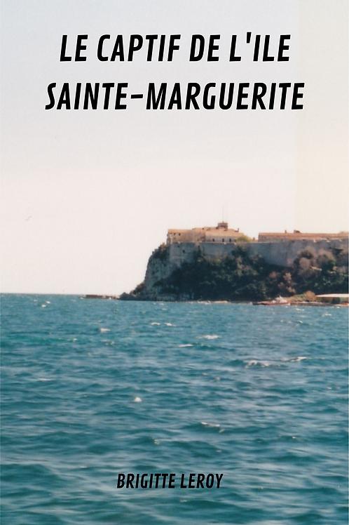 Le captif de l'île Sainte Marguerite