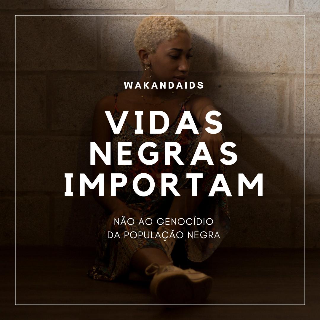 Wakandaids - Vidas Negras Importam