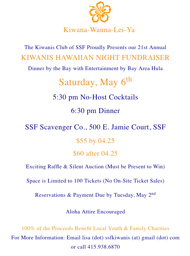 21st Annual KIWANIS HAWAIIAN NIGHT FUNDRAISER, Sat. May 6th