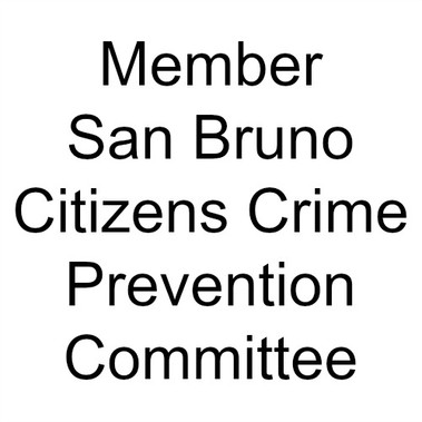 Member of San Bruno Citizens Crime Prevention Committee