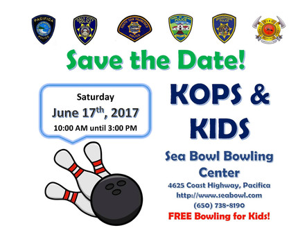 Kops & Kids is June 17th at Sea Bowl in Pacifica