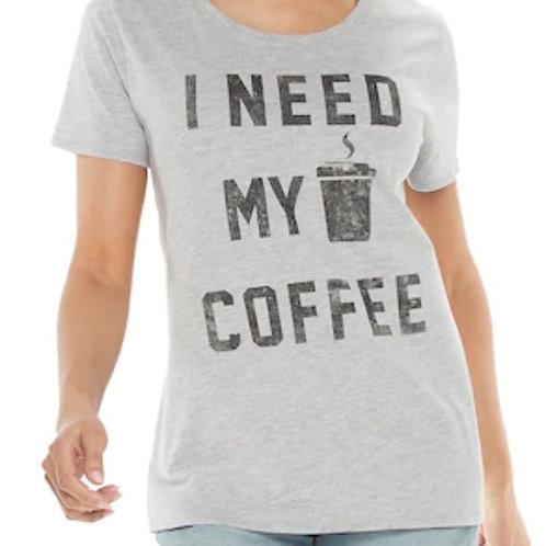 I Need my Coffee  Woman Graphic Tee XS Shirt