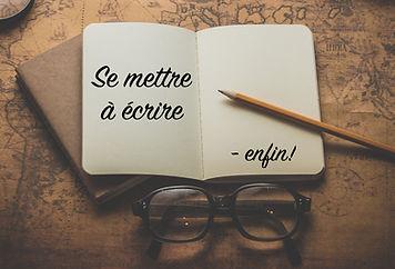 se mettre à écrire_atelier écriture_Mont