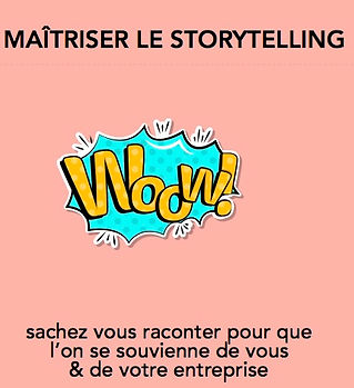 storytelling écriture Montpellier format