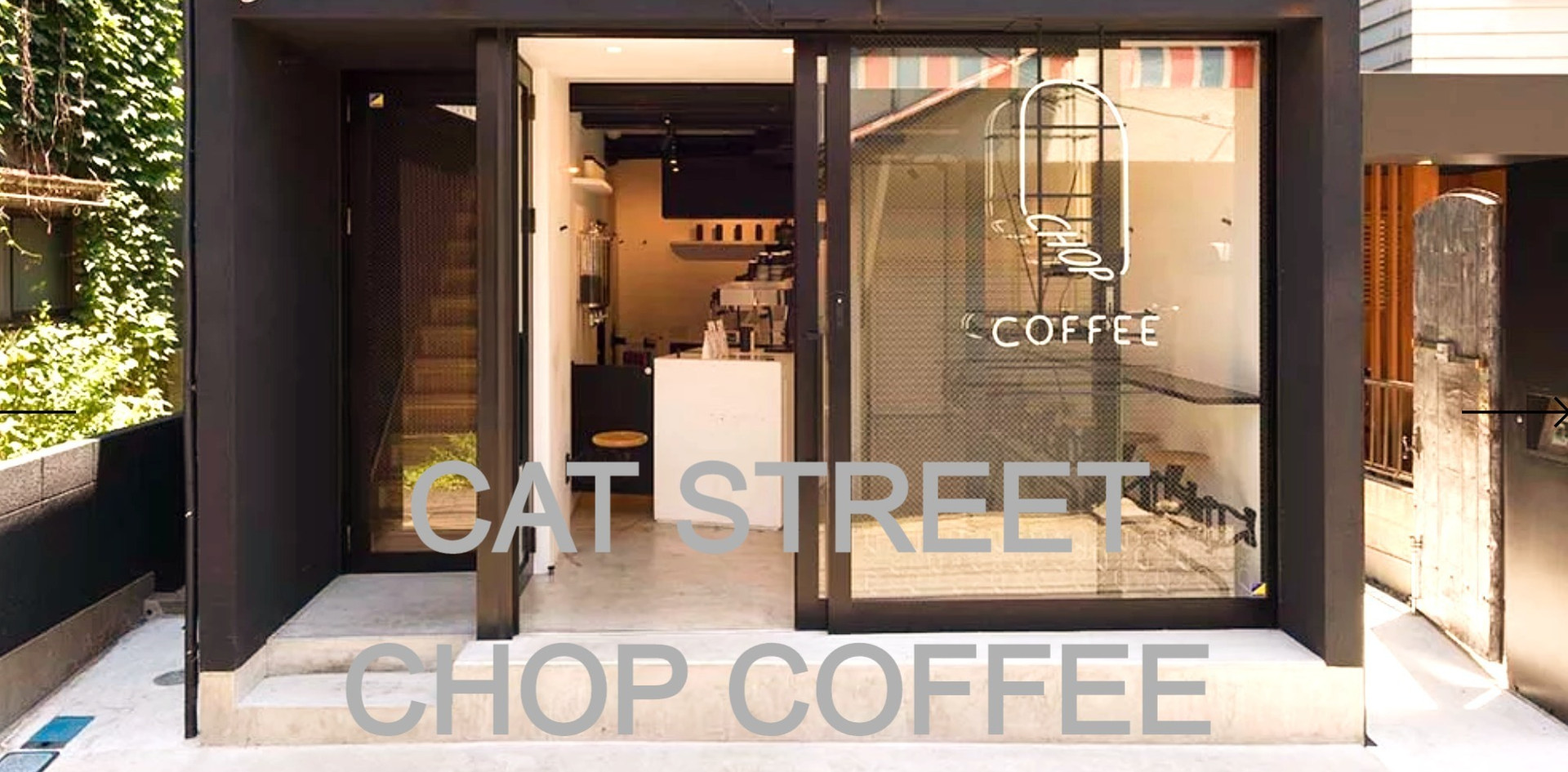 CHOP COFFEE @ Cat Street