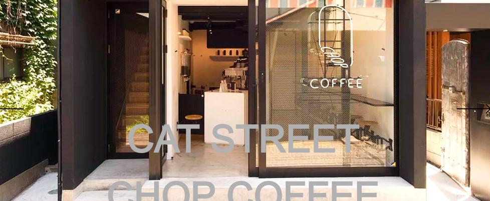 CHOP COFFEE @ Cat Street