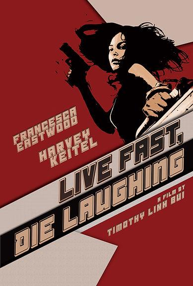 Live Fast, Die Laughting.jpg