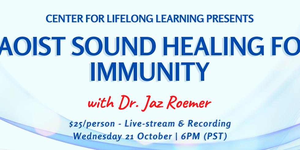 Taoist Sound Healing for Immunity