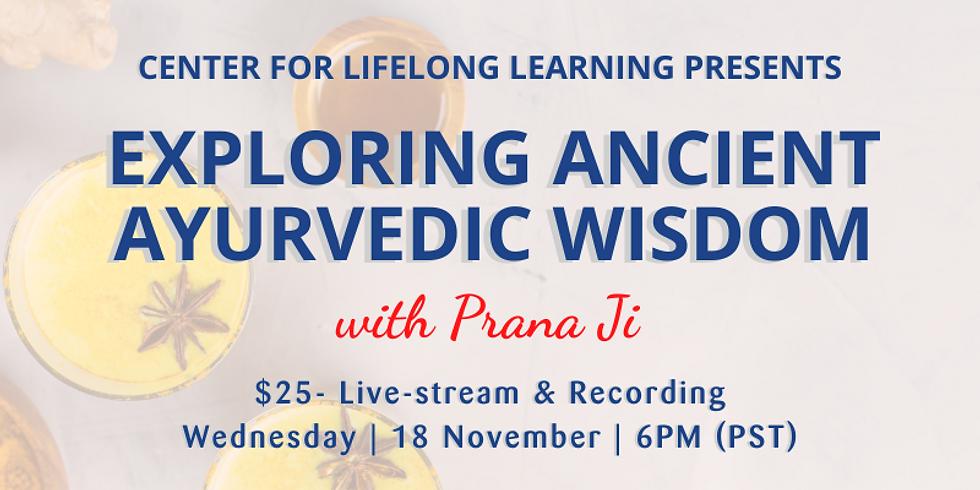 Exploring Ancient Ayurvedic Wisdom