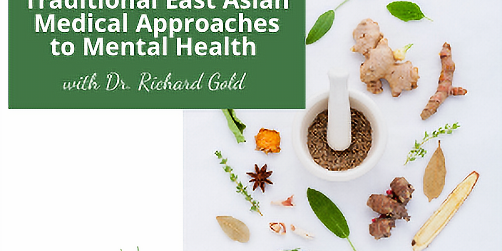 Traditional East Asian Medical Approaches to Mental Health