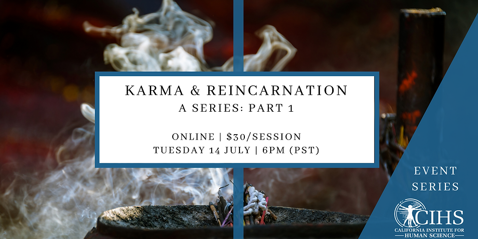 Introduction to Karma and Reincarnation: A Series Part 1