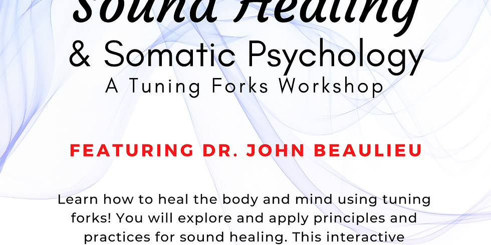 Somatic Psychology and Sound Healing