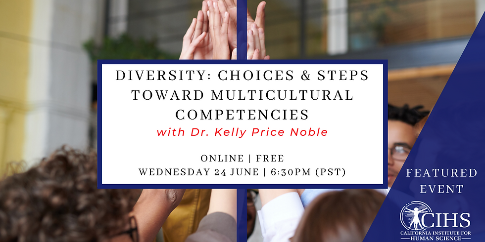 Diversity: Choices and Steps Toward Multicultural Competencies