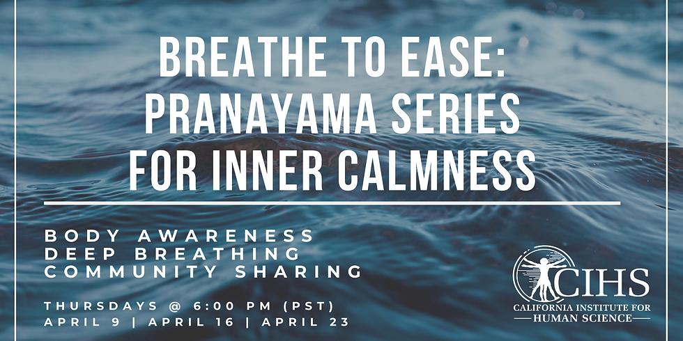 Breathe to Ease: Pranayama Series for Inner Calmness (1)