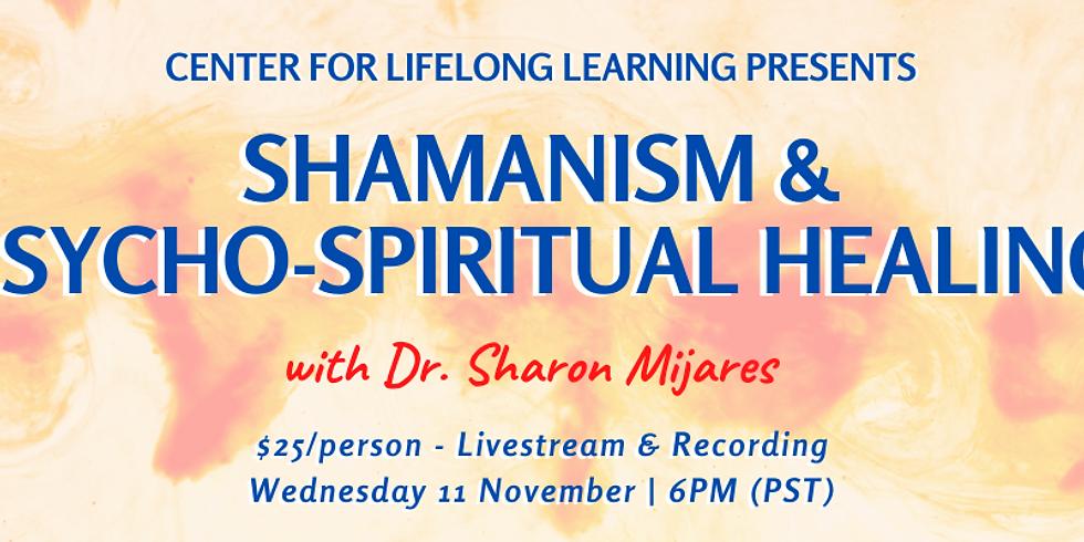 Shamanism and Psycho-Spiritual Healing