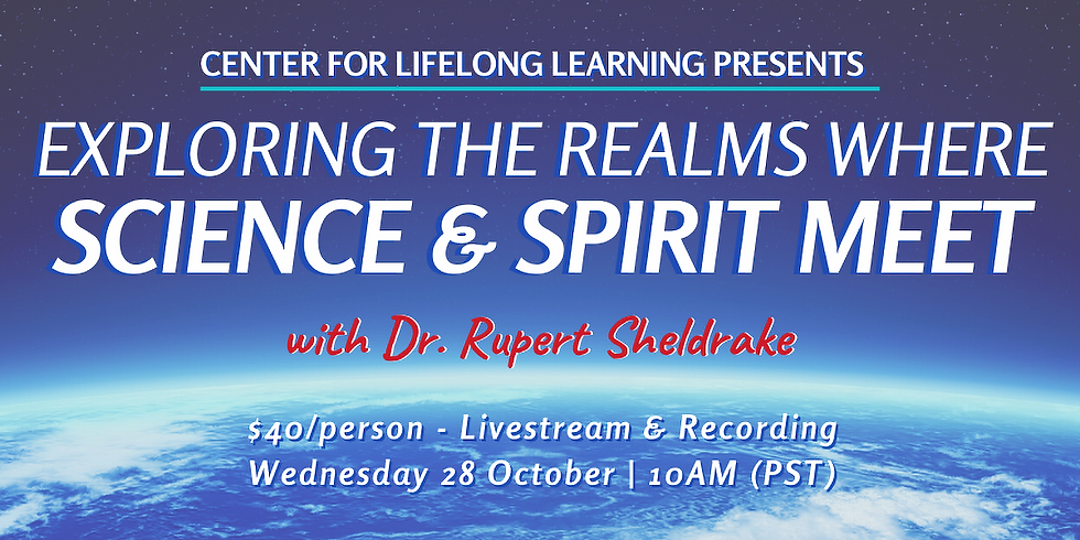 Dr. Rupert Sheldrake: A Live Q&A Exploring the Realms where Science and Spirit Meet