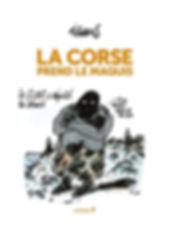 Tignous - La Corse prend le maquis