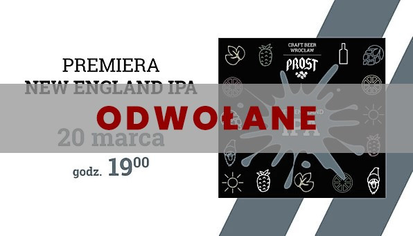 Darmowa beczka piwa New England IPA czeka na swoich gości dnia 20.03.2020 w Browarze PROST!
