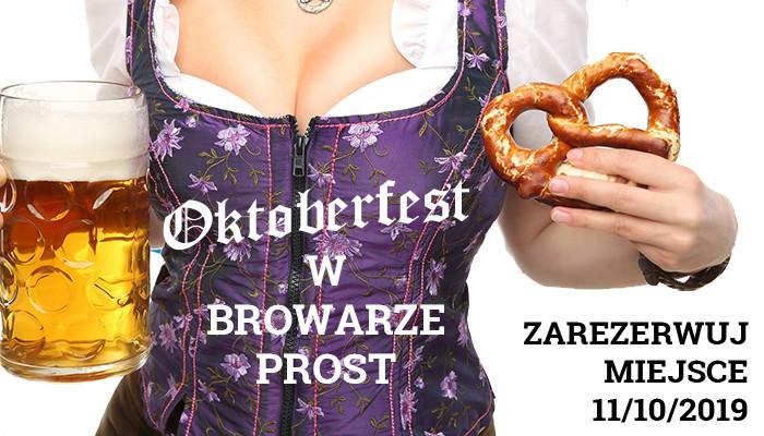 Oktoberfest we Wrocławiu w Browarze PROST - czekają na Was pyszne precle, golonki oraz Currywurst!