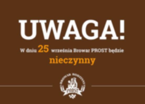 W dniu 25 września restauracja PROST będzie nieczynna!
