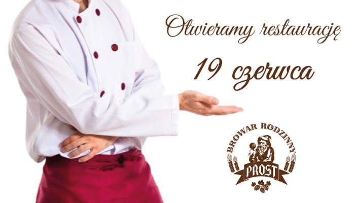 Otwieramy restauracje 19 czerwca 2020 - Dowiedz się więcej informacji!