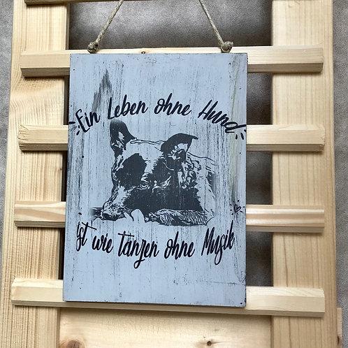 """Vintage Holzschilder """"Ein Leben ohne Hund..."""""""