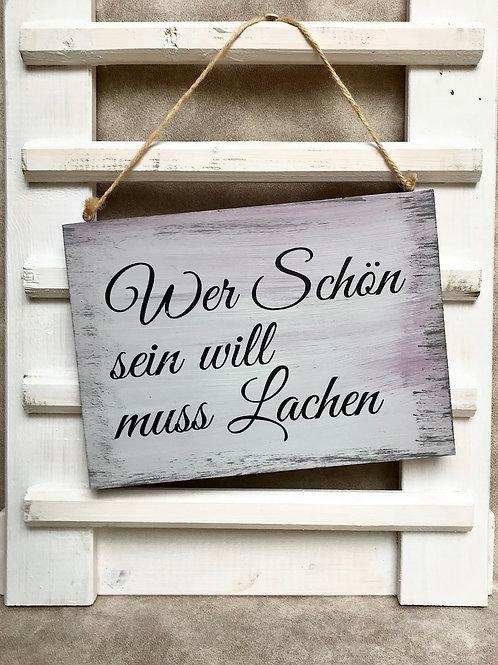 """Vintage Holzschilder """"Wer schön sein will..."""""""
