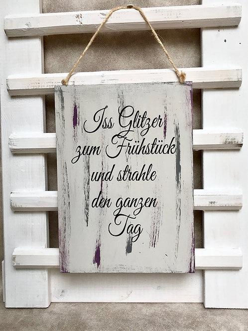 """Vintage Holzschilder """"Iss Glitzer zum..."""""""