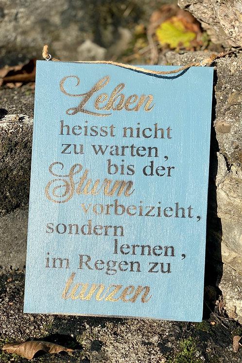 """Vintage Holzschilder """"Leben heisst nicht..."""""""
