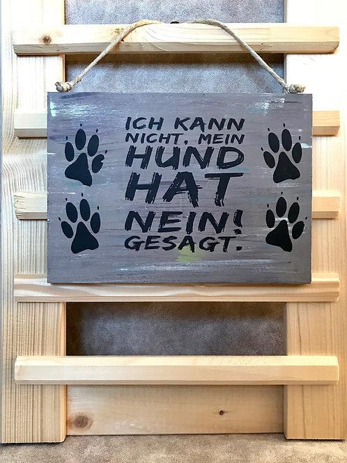 """Vintage Holzschild """"Mein Hund hat..."""""""