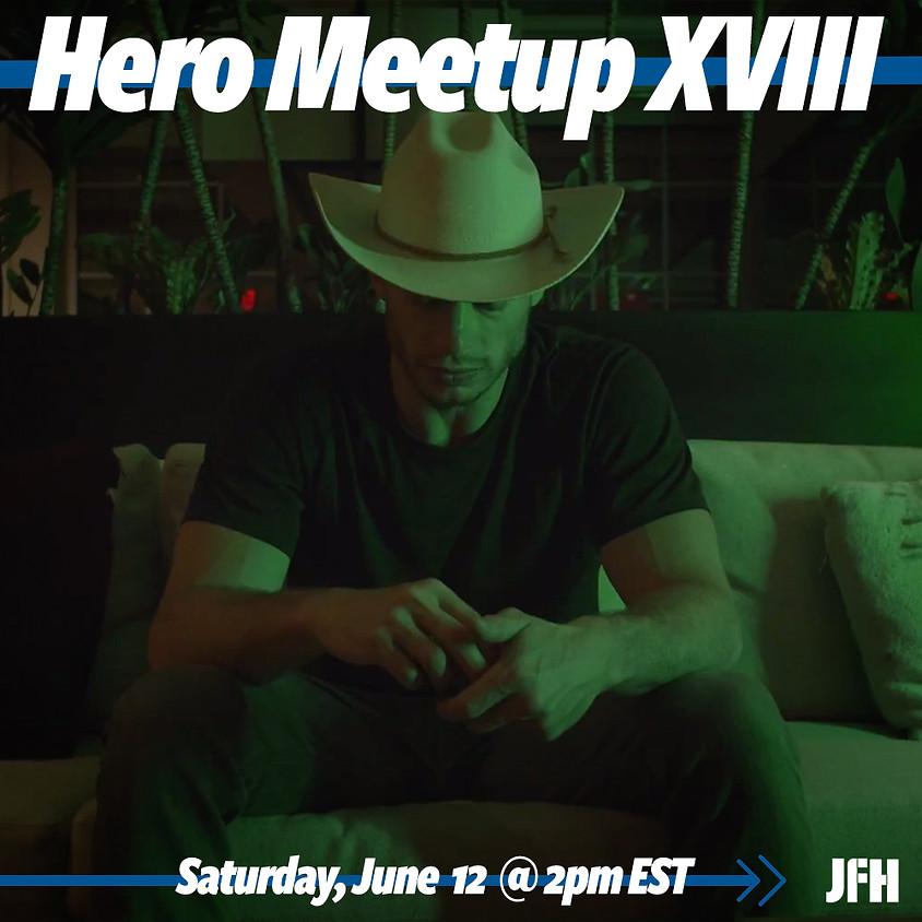 Hero Meetup XVIII