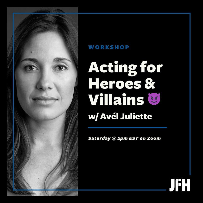 Workshop | Intro to Acting w/ Avél Juliette