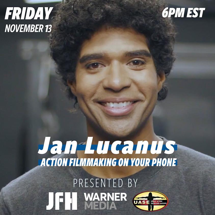 Action Filmmaking on Your Phone w/ Jan Lucanus