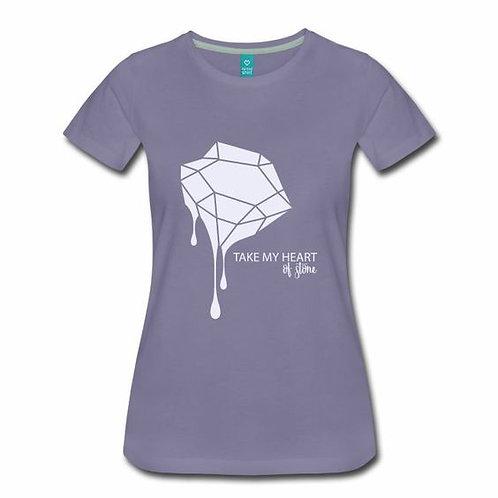 Take My Heart of Stone Women's T-Shirt