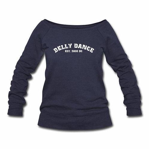 Belly Dance Est. 5000 BC Wideneck Sweatshirt
