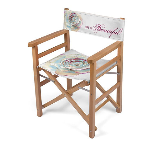 "Watercolor Rose ""Life is Beautiful"" Directors Chair"