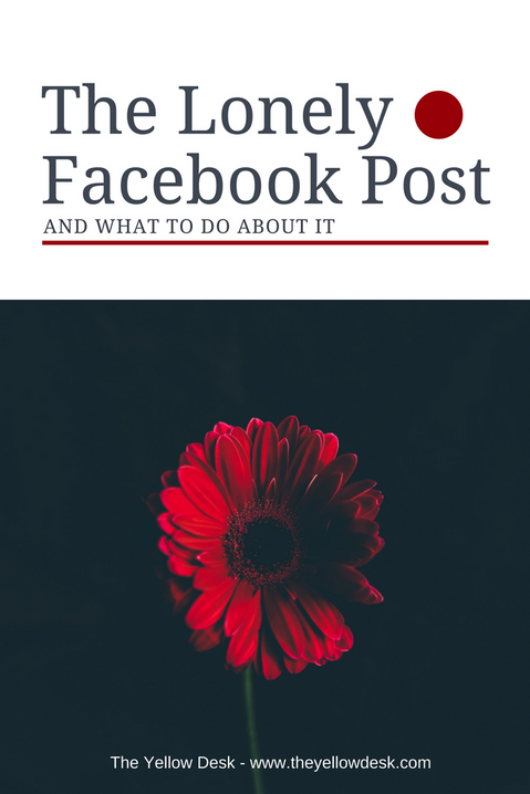 The Lonely Facebook Post (and what to do about it)