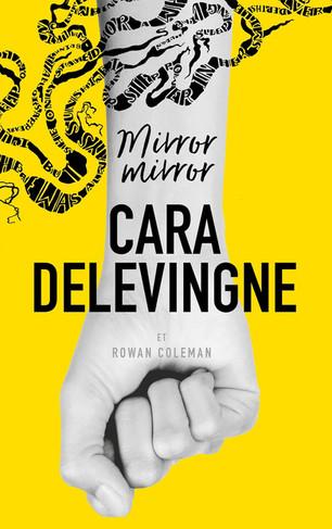 Retrouvez l'amitié, l'amour et la musique dans le livre de Cara Delevingne «Mirror mirror»