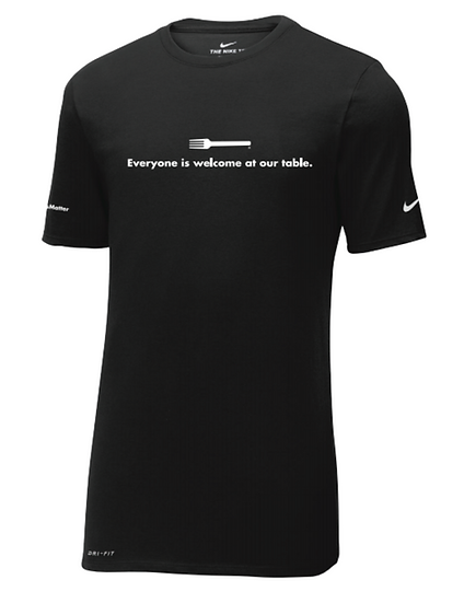 """BLACK LIVES MATTER - """"Everyone is welcome at our table."""" Nike Dri-Fit T-Shirt"""