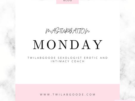 Masturbation Monday 7-5