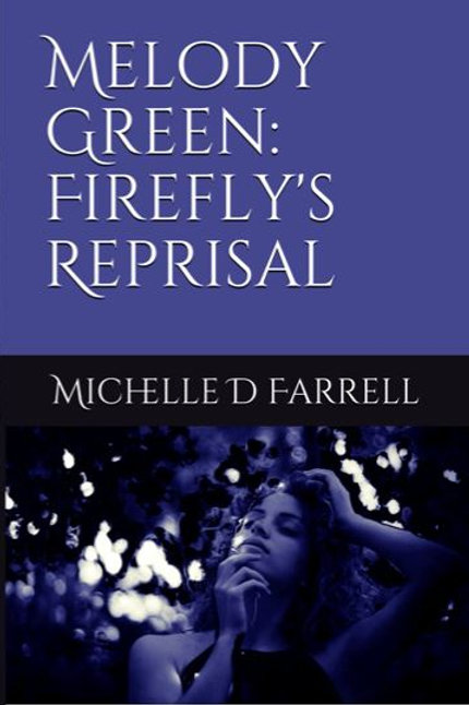 Melody Green: Firefly's Reprisal