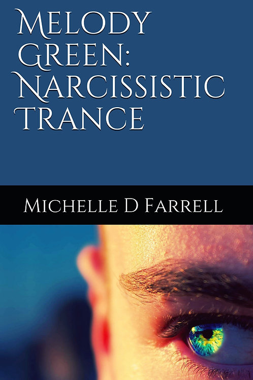Melody Green: Narcissistic Trance